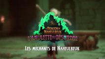 Le Donjon de Naheulbeuk : L'Amulette du Desordre -  Les Méchants