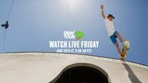 Day 2: 2018 Dew Tour Long Beach - Men's Pro Park + Pro Street Qualifiers and Boost Mobile Switch Jam