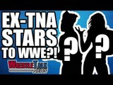 Ex WWE Star To IMPACT WRESTLING! Ex TNA Stars To WWE?!   WrestleTalk News June 2018