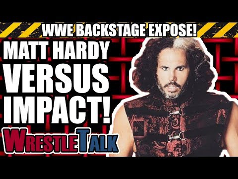 Broken Matt Hardy vs. Impact Wrestling - The True Story! | WWE Backstage Expose