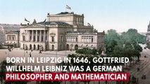 Who is Gottfried Willhelm Leibniz?