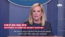 DHS Secretary Kirstjen Nielsen Defends Trump's Immigration Policy