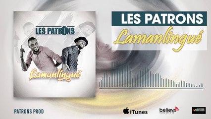 LES PATRONS - LAMANLINGUE
