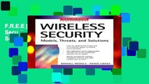 F.R.E.E [D.O.W.N.L.O.A.D] Wireless Security: Models, Threats, and Solutions (McGraw-Hill Telecom