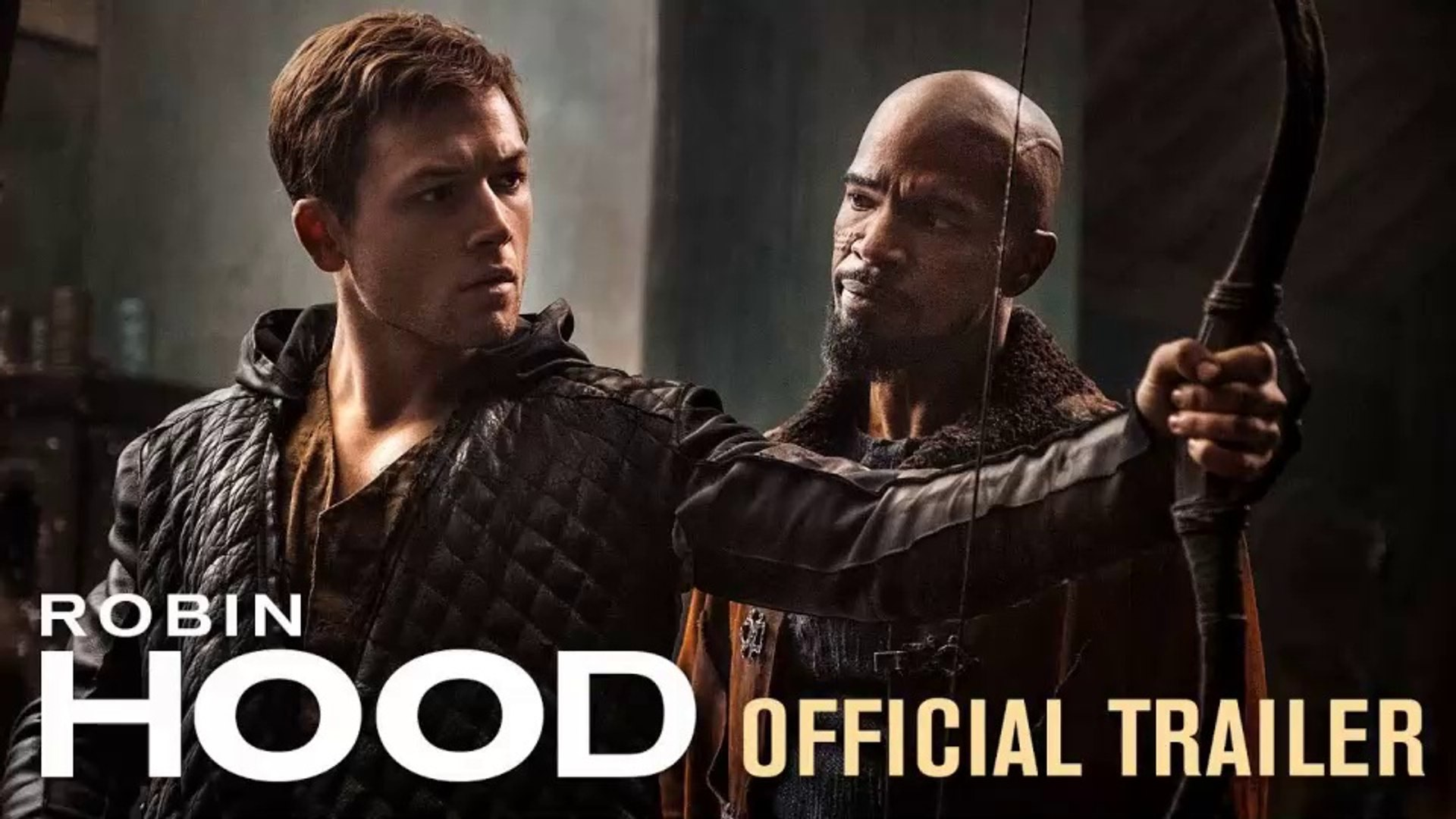 Robin Hood (2018 Movie) Official Trailer - Taron Egerton, Jamie Foxx, Jamie Dorna