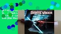 [P.D.F] Star Wars: Darth Vader - Dark Lord of the Sith Vol. 2 - Legacy s End (Star Wars: Darth