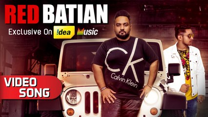 Red Batian | New Punjabi Song 2018 | Gold E Gill Ft. King | Music & Sound | Idea Exclusive
