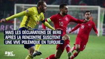 Ligue des Nations : Le penaltygate révélé par Berg qui fait fulminer la Turquie
