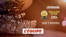 Soirée spéciale Ballon d'Or France Football, bande-annonce - FOOTBALL - BALLON D'OR 2018