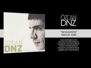 Özcan Deniz - Keklik Gibi