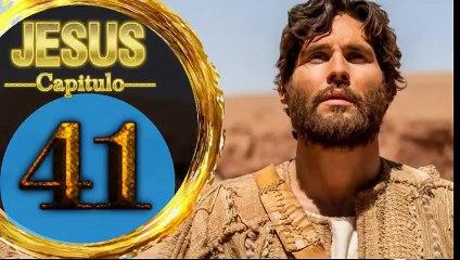 Capitulo 41 JESUS HD Español