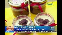 Unang Hirit:  2-in-1 sa sarap na dessert in a jar, ibinida sa 'Unang Hirit'