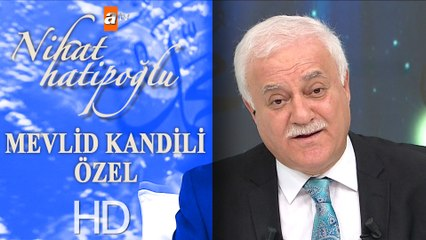 Nihat Hatipoğlu ile Mevlid Kandili Özel - 19 Kasım 2018