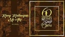 Video Kung Kailangan Mo Ako - Ara Mina (Audio)
