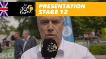 Presentation - Stage 12 - Tour de France 2018