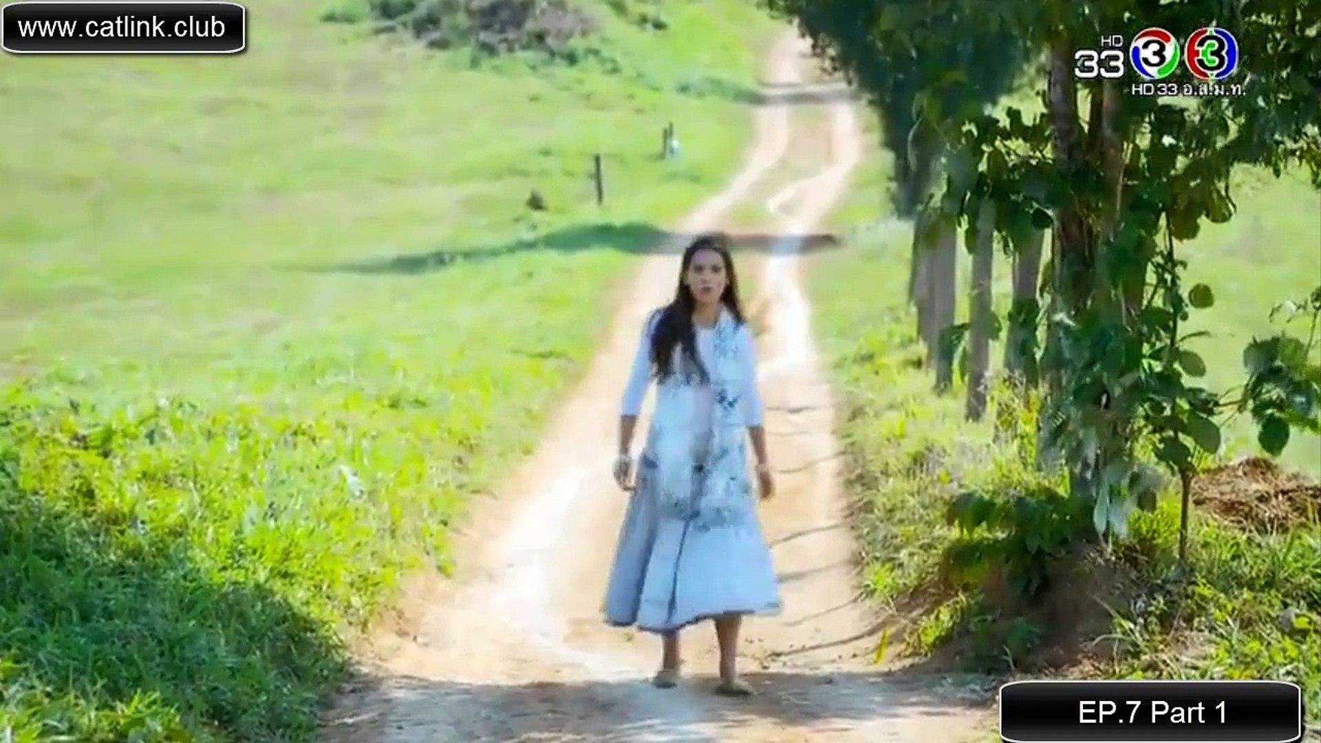 [ENG SUB] ลิขิตรัก The Crown Princess EP 7 Part 1 English Subtitles Thai  Drama 2018 - Likit Ruk EP 7 Eng Sub