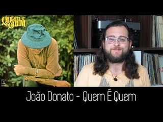 João Donato - Quem É Quem   ALBUM REVIEW