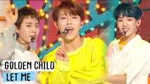 [Comeback Stage] [쇼음악중심]Golden Child - Let Me, 골든차일드 - Let Me  Show Music core 20180707