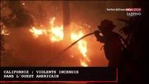 Californie : de violents incendies ravagent l'ouest des Etats-Unis (Vidéo)