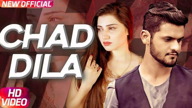 Chad Dila HD Video Song Fareed Khan 2018 Latest Punjabi Songs