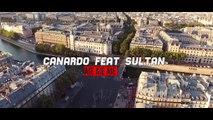 Canardo Ft. Sultan - Aïe, Aïe, Aïe (Clip Officiel)