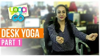 Desk Yoga | Yoga For Neck & Shoulder | Yoga On The Go With AJ | Desk Yoga Video Part 1