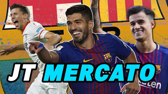Journal du Mercato : le FC Barcelone en ébullition, Arsenal s'affole