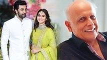 Ranbir Kapoor & Alia Bhatt: Mahesh Bhatt approved  their Relationship !   FilmiBeat