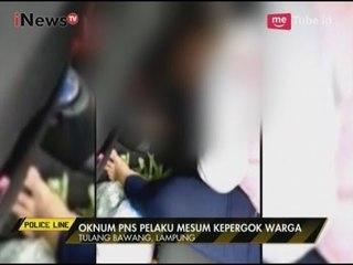 Asik Berbuat Mesum di Dalam Mobil, Oknum PNS Digrebek Warga - Police Line 26/04