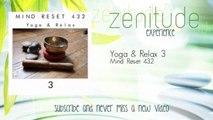 Mind Reset 432 - Yoga & Relax 3
