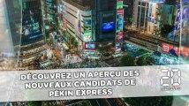 Découvrez un aperçu des nouveaux candidats de Pékin Express