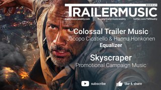 Skyscraper - Promotional Campaign Music - Colossal Trailer Music  - Equalizer