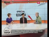 Zakat Fitrah Adalah Zakat Terkecil Umat Islam - Special Report 23/06