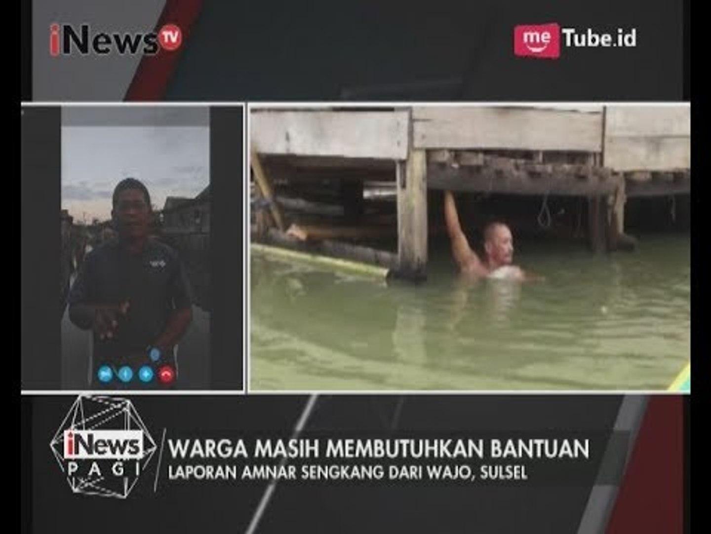 Kondisi Banjir Wajo Terkini Pada Pagi Hari Ini - iNews Pagi 25/07