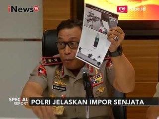 Konferensi pers Mabes Polri Terkait Impor Senjata - Special Report 30/09