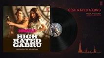 High Rated Gabru Full Audio - Nawabzaade - Varun Dhawan - Shraddha Kapoor - Guru Randhawa