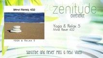 Mind Reset 432 - Yoga & Relax 5