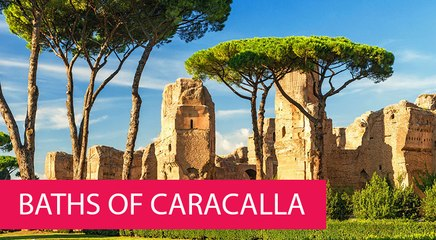 BATHS OF CARACALLA - ITALY, ROME