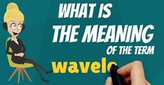 What is WAVELENGTH? What does WAVELENGTH mean? WAVELENGTH meaning, definition & explanation