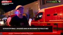 Les Bleus en finale : 30 blessés dans un mouvement de foule à Nice (vidéo)