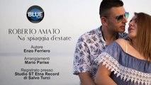Roberto Amato - NA SPIAGGIA D'ESTATE (Video Ufficiale 2018)