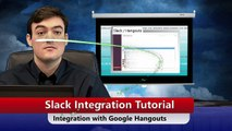 Slack integration with Google Hangouts (Tutorial)