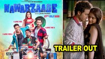 Nawabzaade TRAILER OUT | Remo D'Souza | Raghav, Punit, Dharmesh Comedy Flick