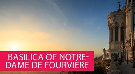 BASILICA OF NOTRE-DAME DE FOURVIÈRE - FRANCE, LYON