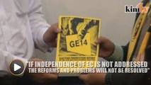 GE14 report: Independence of EC is important for reforms, says Bersih