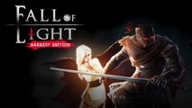 Fall Of Light : Darkest Edition - Trailer d'annonce consoles