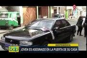 Independencia: joven es asesinado de 5 balazos en la puerta de su casa