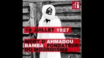 19 juillet 1927 : mort d'Ahmadou Bamba, fondateur du mouridisme