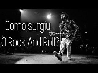 Como Surgiu o Rock And Roll?