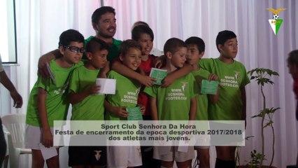 Sport Club Senhora Da Hora. Festa de encerramento da epoca desportiva 2017/2018 dos atletas mais jovens.